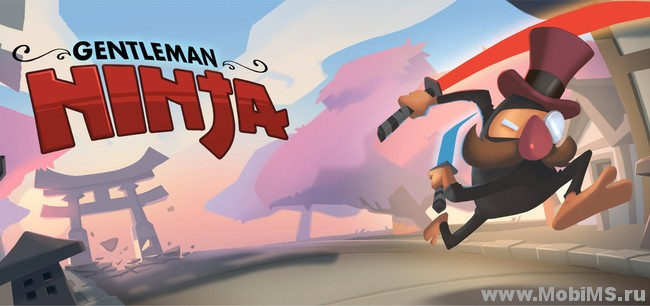 Игра Gentleman Ninja для Android