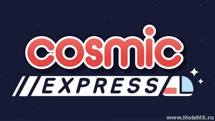 Игра Cosmic Express для Android