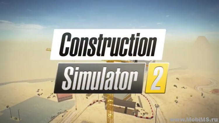 Игра Construction Simulator 2 для Android