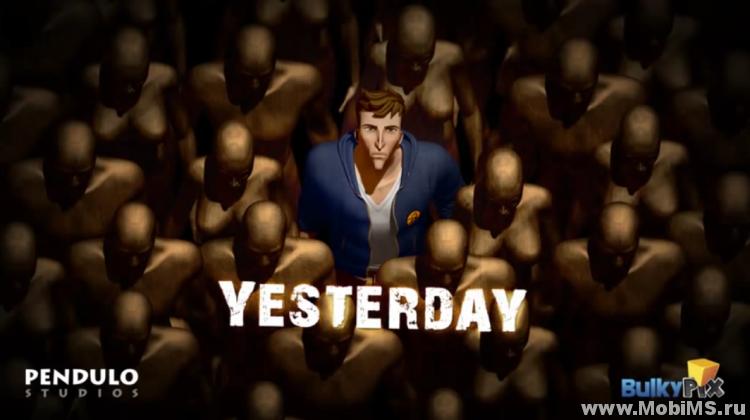 Игра Yesterday. для Android