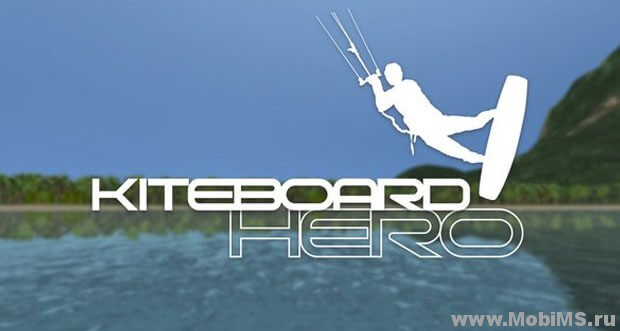Игра Kiteboard Hero для Android
