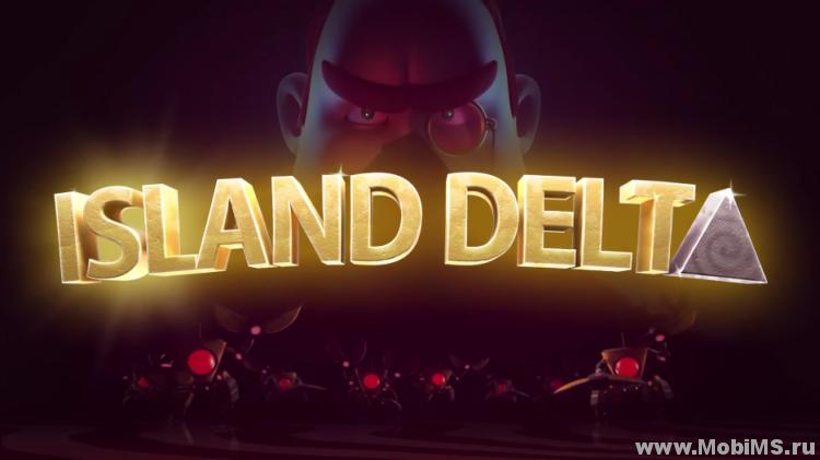 Игра Island Delta для Android