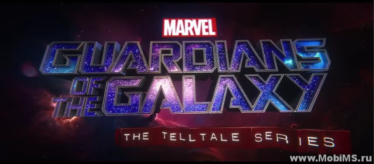 Игра Guardians of the Galaxy TTG (Стражи Галактики: The Telltale Series) для Android
