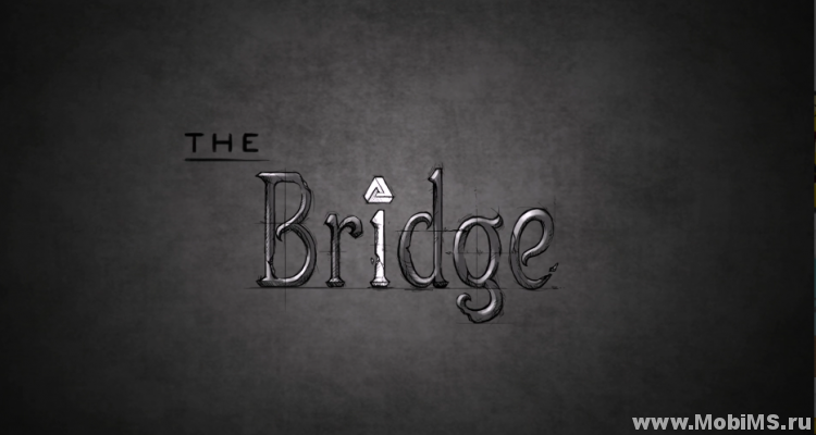Игра The Bridge для Android