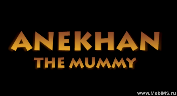 Игра Anekhan - The Mummy для Android