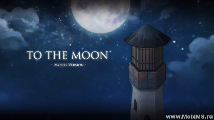 Игра To the Moon для Android