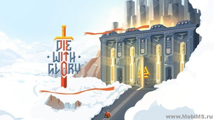 Игра Die With Gloryм для Android