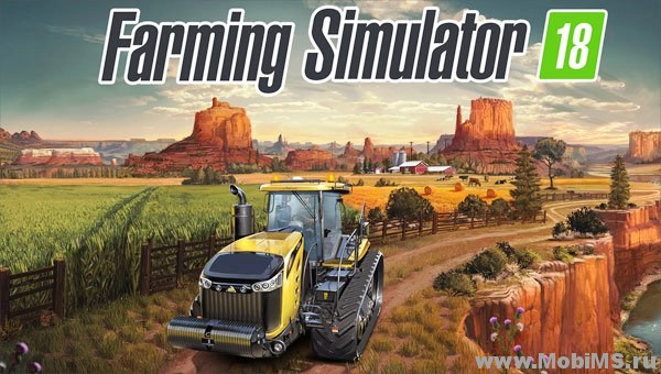 Игра Farming Simulator 18 для Android