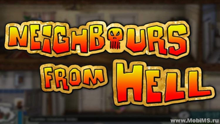 Игра Neighbours from Hell: Season 1 для Android