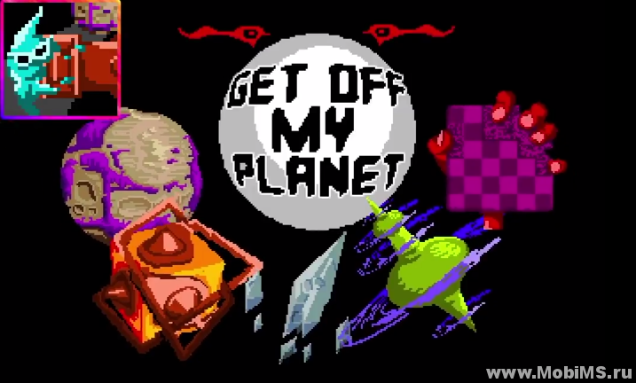 Игра Get Off My Planet для Android