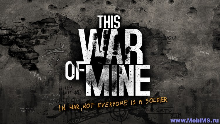 Игра This War of Mine для Android
