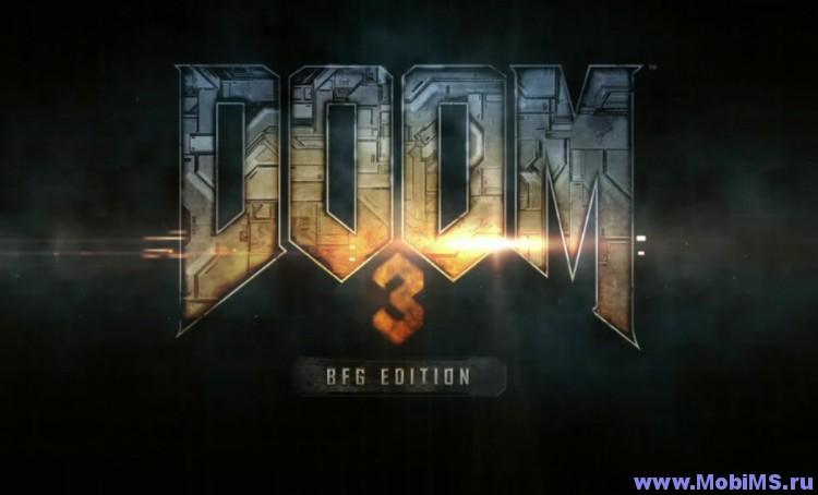 Игра Doom 3: BFG Edition  для Android устройств на процессоре Tegra K1